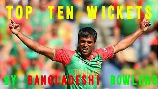 Top Ten Wickets taken by Bangladeshi Bowlers