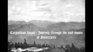 Carpathian forest - Journey through the cold moors of Svarttjern
