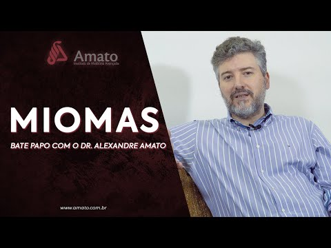Miomas - Bate Papo com o Dr. Alexandre Amato