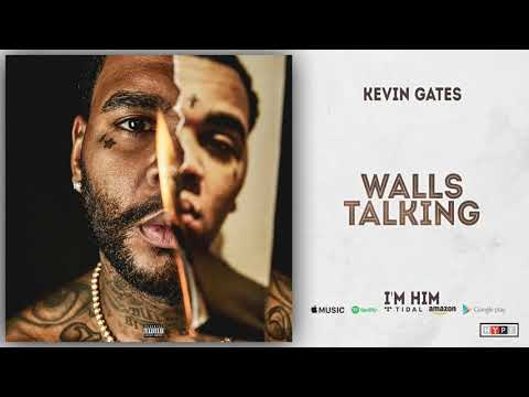 Kevin Gates - Walls Talking (Clean)