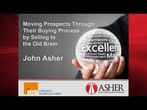 Fantastic John Asher Preso on How the Old Brain Affects Sales, 2017
