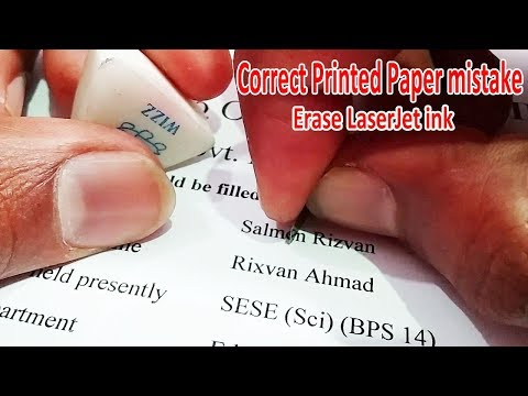 Remove Erase Laserjet Printer Ink From Paper  Correct A Mistake From Printed Paper Urdu/hindi