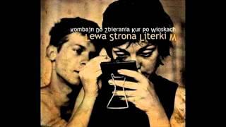 KDZKPW - Lewa srona literki M (Cały album)