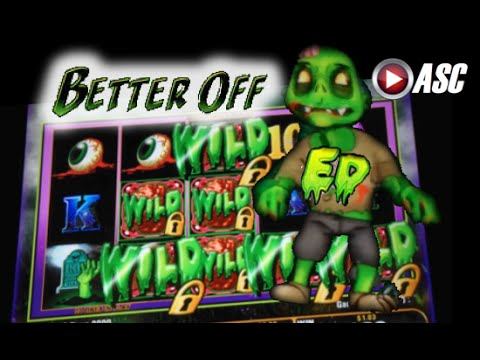 better off ed slot machine