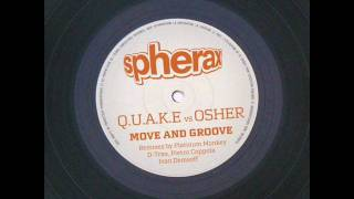 Q.u.a.k.e. Vs. Osher - Move & Groove (Pietro Coppola Remix) - Spherax