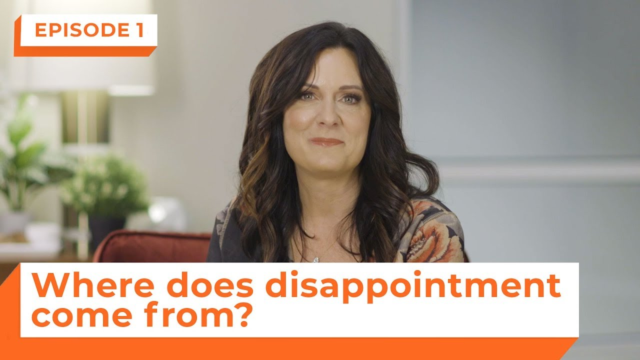 Where Does Disappointment Come From? | eStudies with Lysa TerKeurst | Episode 1