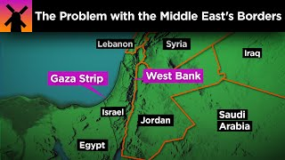 The Problem With the Middle East's Borders