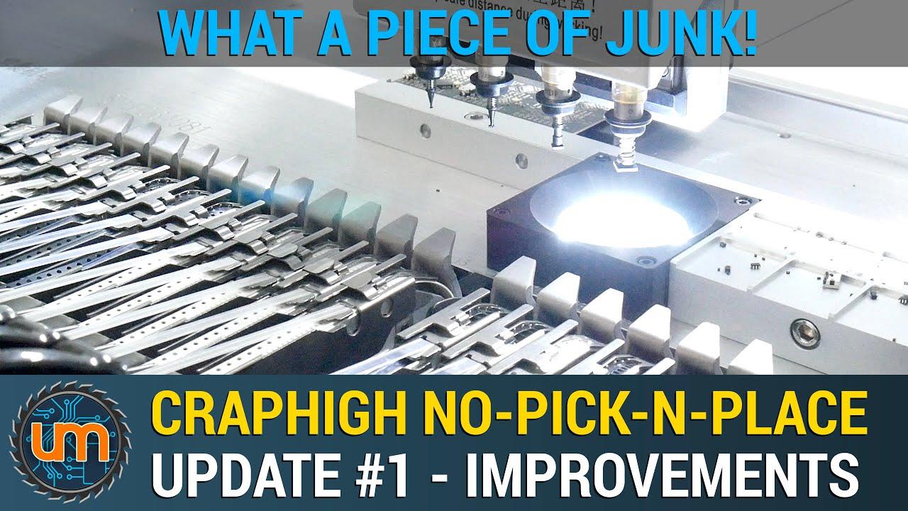 CrapHigh 560P4 NoPick-n-Place - Update #1 - Improvements