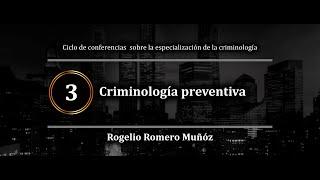 Criminología preventiva | Rogelio Romero Muñóz
