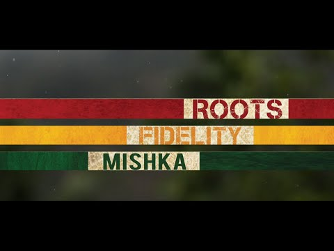 MISHKA ~ MORE GREEN feat HORSEMAN ~ ROOTS FIDELITY