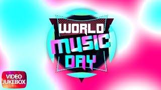 World Music Day | Jukebox| Latest Punjabi Songs 2018 | Speed Records