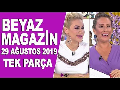 Beyaz Magazin 29 Ağustos 2019