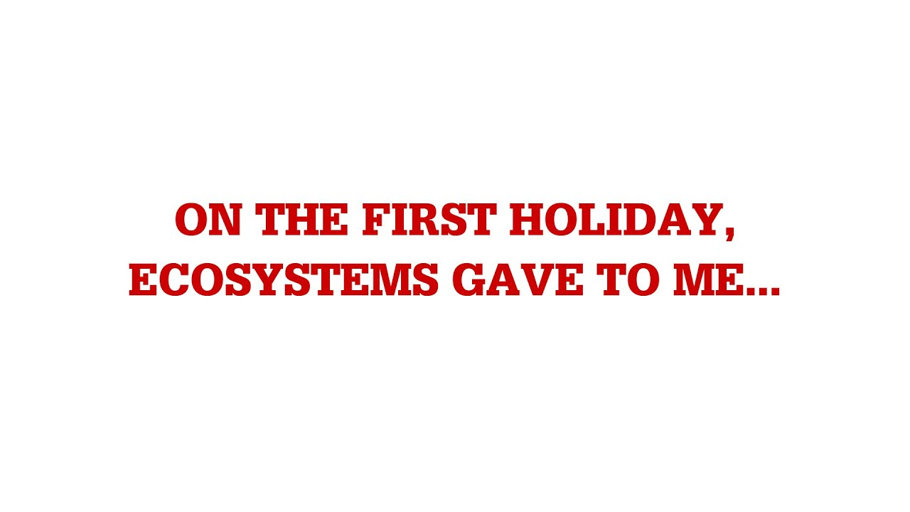 12 Days of Ecosystem Services