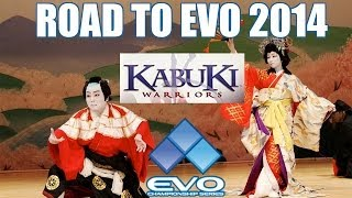 The Road To EVO - Kabuki Warriors