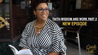 "Couch Time with Sonja Season 4- Episode 13 ""Part 2 - Faith - Wisdom - Work"""