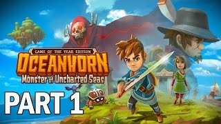 Oceanhorn Monster of Uncharted Seas Walkthrough Part 1 - Let