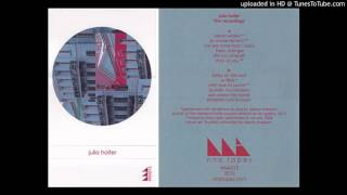 Julia Holter - Betsy on the Roof (Live Recordings version)