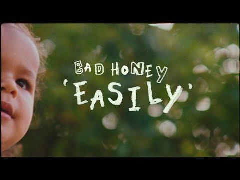 Bad Honey - Easily