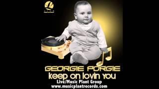 "Georgie Porgie- ""Keep On Lovin You"""