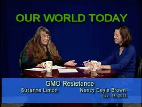 Our World Today 11/18/2013 GMO Resistance