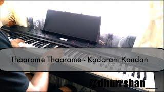 Piano Cover - Thaarame Thaarame | Kadaram Kondan | Sid Sriram , Ghibran |