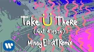 [3.18 MB] Jack Ü - Take Ü There (feat. Kiesza) (Missy Elliott Remix)