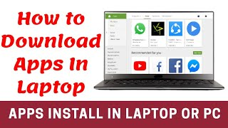 How To Download and Install An App in laptop or pc || laptop or pc par App kaise Install karte hain