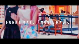 【ファンキー加藤】 「MUSIC MAGIC」MV short ver.