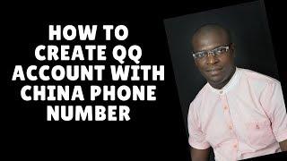 comment créer qq compte avec la chine numéro de téléphone