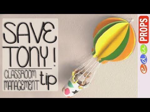 SAVE TONY! How to make a paper Hot Air Balloon for Classroom & Game Management | Edu Props