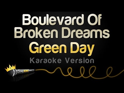 Green Day - Boulevard Of Broken Dreams (Karaoke Version)