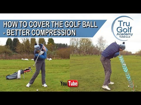 HOW TO COVER THE GOLF BALL - BETTER COMPRESSION