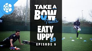 Eaty Uppy 2.0: Take a Bow Trials - Stevo The Madman Vs Craig Mitch (adidas ACE17.1 & X16.1)
