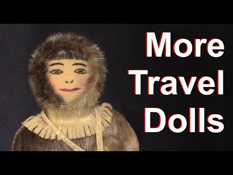 More Travel Dolls From Around the World - Vintage and Modern