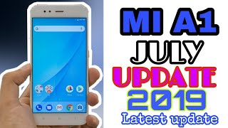 Mi A1 July 2019 Update will Receive Or not | When we will receive | What new in July 2019 update