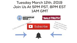 New Show! The Bald Truth,  Tuesday March 12th, 2019