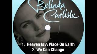 Belinda Carlisle - Heaven Is A Place On Earth [LYRICS IN DESCRIPTION]