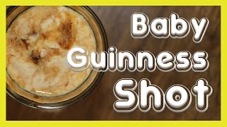 How To Make Baby Guinness Shots ◄◄◄ Big Shots