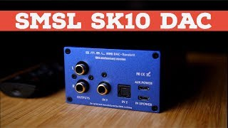 sMSL Sanskrit 10th SK10 DAC Review