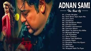 Top 20 Best Adnan Sami Hit Songs - Adnan Sami Audio Jukebox - Heart Touching Hindi sad Songs