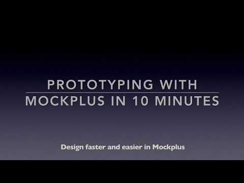 Prototyping with Mockplus in 10 minutes