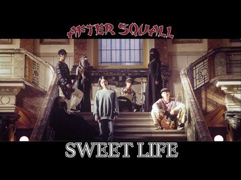 AFTER SQUALL-SWEET LIFE