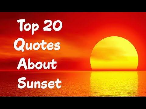 Top 20 Quotes About Sunset Youtube