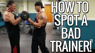 How To Spot A Bad Personal Trainer / Coach