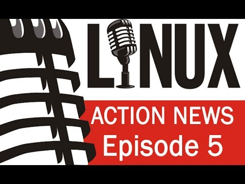 Linux Action News 5