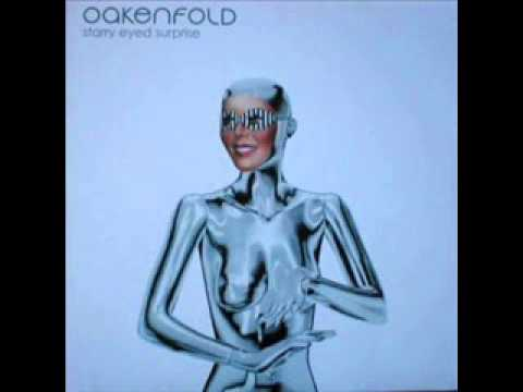 Oakenfold - Starry Eyed Surprise (Stir Fry Dub Mix)