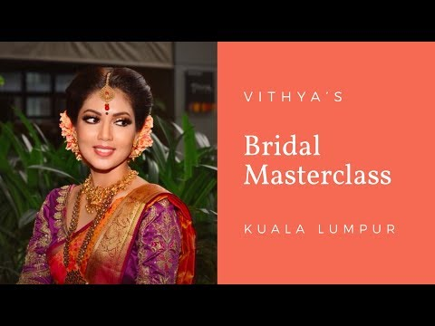 Kuala Lumpur Bridal Masterclass   Vithya Hair and Makeup Artist