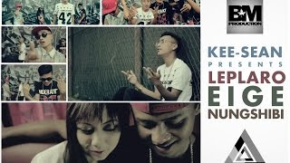 Leplaro Eige Nungshibi - Official Music Video