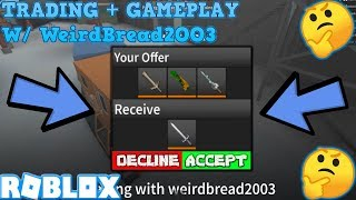 TRADING AND GAMEPLAY W/ WeirdBread2OO3 (ROBLOX ASSASSIN ELEGANT TRADES) *SHOULD I ACCEPT?*