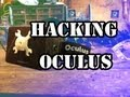Hacking the Oculus Rift